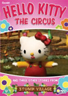 Hello Kitty: The Circus and Three Other Stories from Stump...